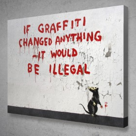 If Graffiti Changed Anything Banksy Street Art