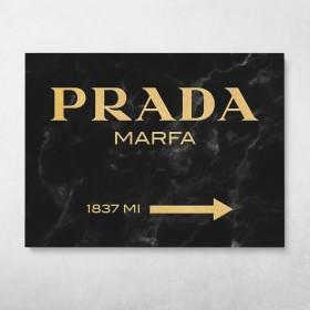 Prada Marfa (Dark)
